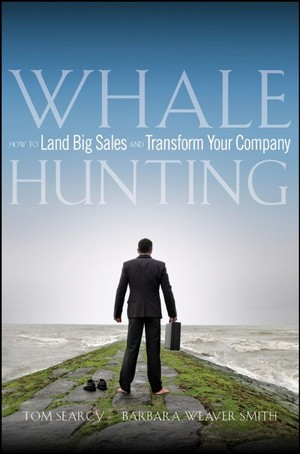 whale hunting statistics. Whale Hunting How to Land Big Sales and Transform Your Company