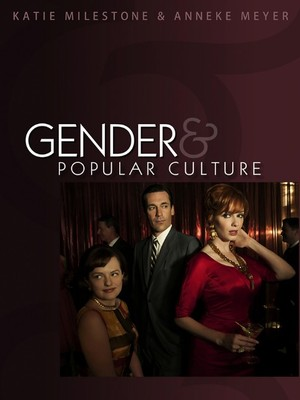 gender and popular culture milestone and meyer pdf